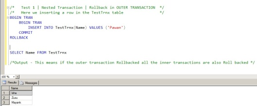 Case 1 - Nested Transaction - Rollback in Outer Transaction